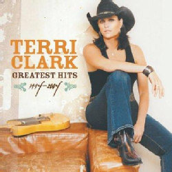 Terri Clark ~ Greatest Hits 1994-2004 (used)
