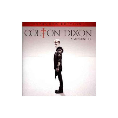 Colton Dixon ~ Messenger [Expanded Edition] (new)