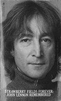 John Lennon Strawberry Fields Forever: John Lennon Remembered 1980 USA book ISBN 0-553-20121-2