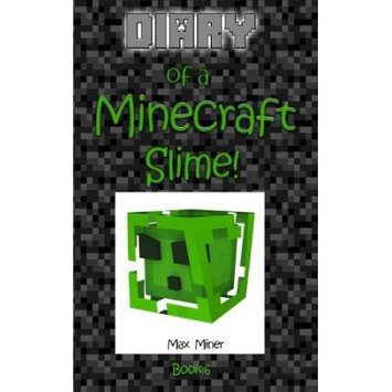 Createspace Publishing Diary of a Minecraft Slime!