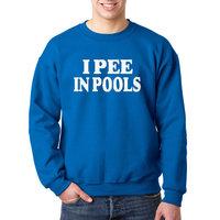 Way 355 - Crewneck I Pee In Pools Funny Humor Sweatshirt