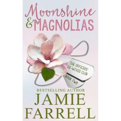 Jamie Farrell Moonshine & Magnolias