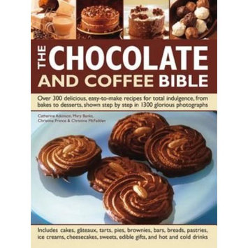 Lorenz Books The Chocolate And Coffee Bible: Over 300 Delicious, Easy-to-make Recipes For Total Indulgence, From Bakes To Desserts, Shown Step