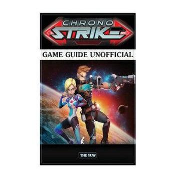 Createspace Publishing Chrono Strike Game Guide Unofficial