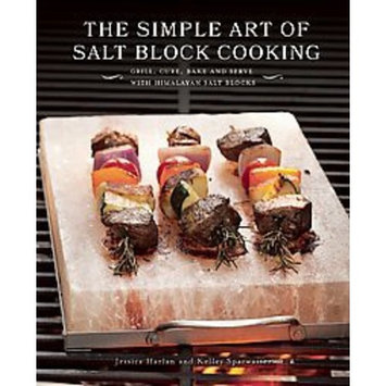 The Simple Art of Salt Block Cooking (Hardcover)