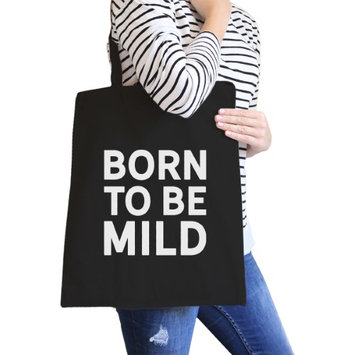 365 Printing Inc Born To Be Mild Black Canvas Bag Gifts For Best Friends Eco Bags