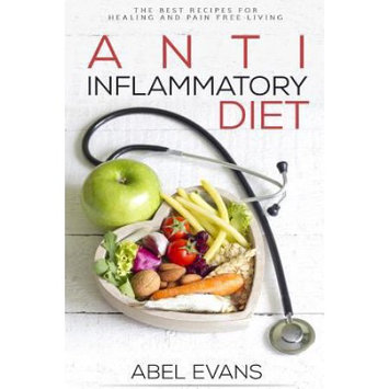 Createspace Publishing Anti Inflammatory Diet: 30 Approved Recipes for Healing, Fighting Inflammation a
