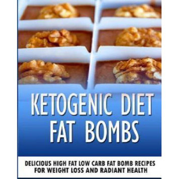Createspace Publishing Ketogenic Diet Fat Bombs: Delicious High Fat Low Carb Fat Bomb Recipes For Weight Loss and Radiant Health