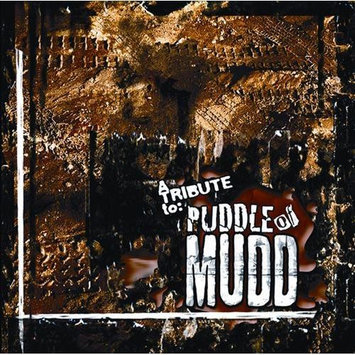 E1 ENTERTAINMENT A Tribute to Puddle of Mudd [CD]