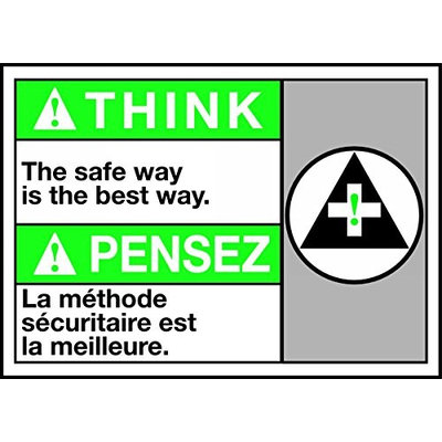 Accu Form SAFETY FIRST THE SAFE WAY IS THE BEST WAY (W/GRAPHIC)