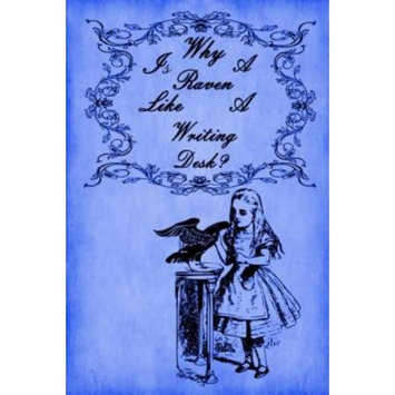 Createspace Publishing Alice in Wonderland Journal - Why Is A Raven Like A Writing Desk? (Royal Blue): 100 page 6