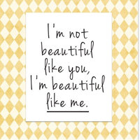Secretly Designed 'Beautiful Like Me' Textual Art