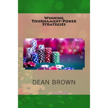 Createspace Publishing Winning Tournament-Poker Strategies: How To Reach The Final Table More Often