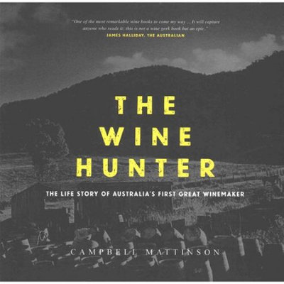 Createspace Publishing The Wine Hunter: The Life Story of Australia's First Great Winemaker
