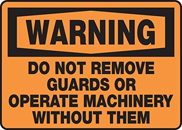 Accu Form Do Not Remove Guards Or Operate Machinery Without Them