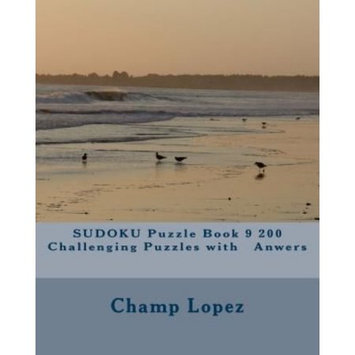 Createspace Publishing SUDOKU Puzzle Book 9 200 Challenging Puzzles with Anwers