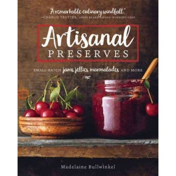 Artisanal Preserves : Small-Batch Jams, Jellies, Marmalades, and More (Revised) (Paperback) (Madelaine