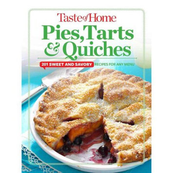 Reader's Digest Taste of Home Pies, Tarts, & Quiches: 201 sweet and savory recipes for any menu
