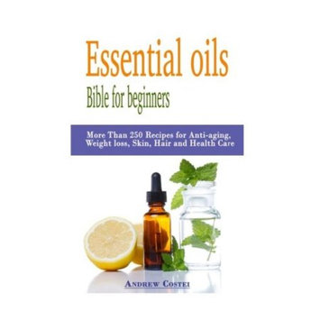 Createspace Publishing Essential oils: Bible for beginners: More Than 250 Recipes for Anti-aging, Weight loss, Skin, Hair and Health Care by way of: aromatherapy, infusions, inhalations, baths, massages.