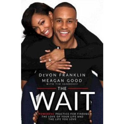 Readerlink The Wait: A Powerful Practice for Finding the Love of Your Life and the Life You Love (Hardcover) byDeVon Franklin