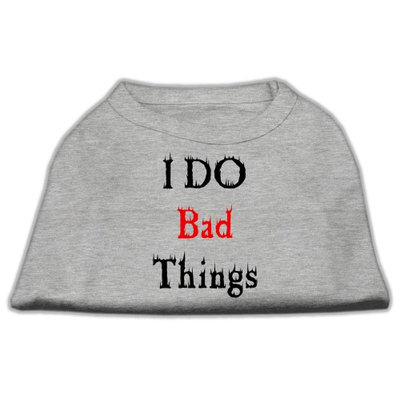 Mirage Pet Products 5128 MDGY I Do Bad Things Screen Print Shirts Grey M 12