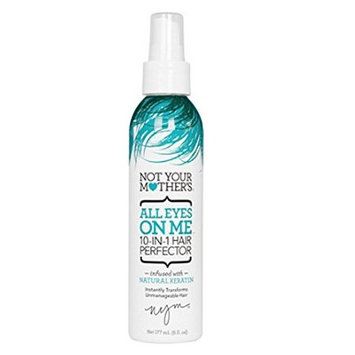 not your mother's all eyes on me 10-in-1 hair perfector 6oz, pack of 1