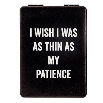 "Snark City's Double Sided Compact Mirror – ""I WISH I WAS AS THIN AS MY PATIENCE"" – 2xMagnification + Standard Mirror, Pocket-Size, Perfect for Purse and Travel + Sarcastic, Funny and a bit Sassy"