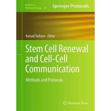 Springer New York Stem Cell Renewal and Cell-Cell Communication: Methods and Protocols