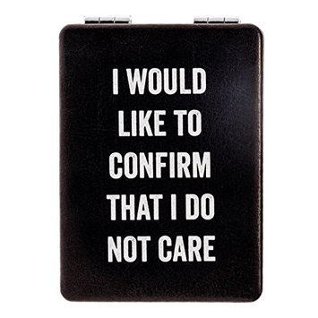 "Snark City's Double Sided Compact Mirror – ""I WOULD LIKE TO CONFIRM THAT I DO NOT CARE"" – 2xMagnification + Standard Mirror, Pocket-Size, Perfect for Purse and Travel + Sarcastic, Funny & Sassy"