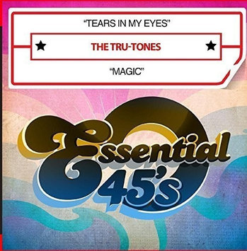 Tru-tones Tears in My Eyes / Magic