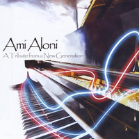 Cd Baby.com/indys AMI ALONI-A TRIBUTE FORM A NEW GENERATION - AMI ALONI-A TRIBUTE FORM A NEW GENERATION