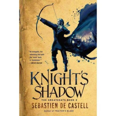 Sebastien De Castell Knight's Shadow