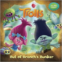 Out of Branch's Bunker (DreamWorks Trolls) (Pictureback(R))