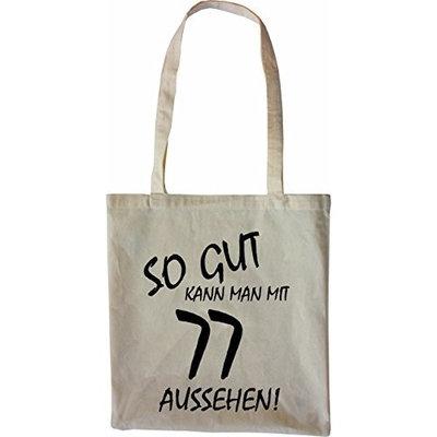 Mister Merchandise Tote Bag So gut kann man mit 77 aussehen! Jahren Jahre Shopper Shopping, Color Natur [Nature]