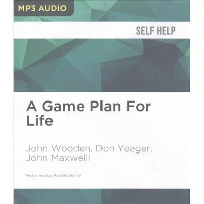 Brilliance Audio A Game Plan For Life: The Power of Mentoring