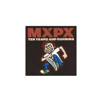 MXPX ~ Ten Years and Running (used)