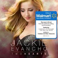 Two Hearts (Walmart) (Jackie Evancho)