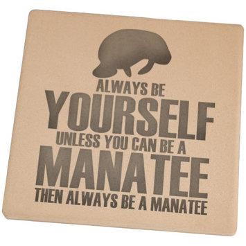 Animal World Always Be Yourself Manatee Square Sandstone Coaster