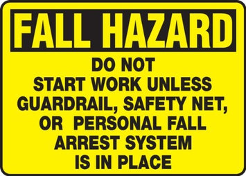 Accu Form DO NOT START WORK UNLESS GUARDRAIL, SAFETY NET, OR PERSONAL FALL ARREST SYSTEM IS IN PLACE