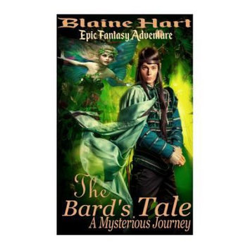 Createspace Publishing Epic Fantasy Adventure: The Bard's Tale: A Mysterious Journey