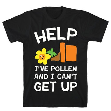 LookHUMAN Help I've Pollen And I Can't Get Up Black Men's Cotton Tee