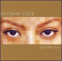Keyshia Cole ~ Just Like You (new)