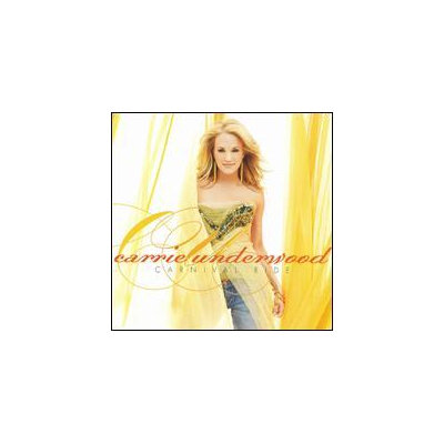 Carrie Underwood ~ Carnival Ride (used)