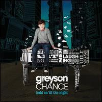 Greyson Chance - Hold on 'Til the Night