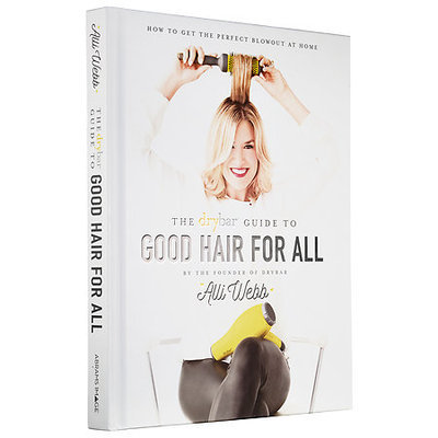 Drybar The Drybar Guide to Good Hair For All