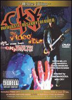 CKY: Infiltrate, Destroy, Rebuild - The Video Album