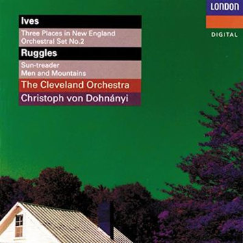 Ives: Three Places in New England (Orchestral Set No. 1); Orchestral Set No. 2 / Ruggles: Sun-treader; Men and Mountains / Seeger: Andante for Strings (from String Quartet, 1931)