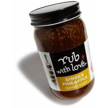 Rub with Love Ginger Pineapple Teriyaki Sauce 16 Oz