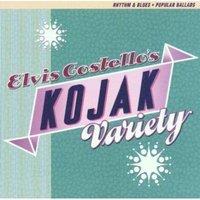Kojak Variety by Costello, Elvis (1995-05-09)