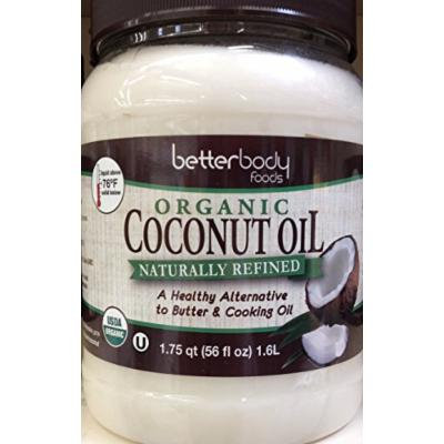 Betterbody Foods ORGANIC COCONUT Naturally Refined OIL 56oz.